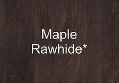 Maple Rawhide Premium.jpg