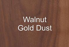 Walnut Gold Dust.jpg