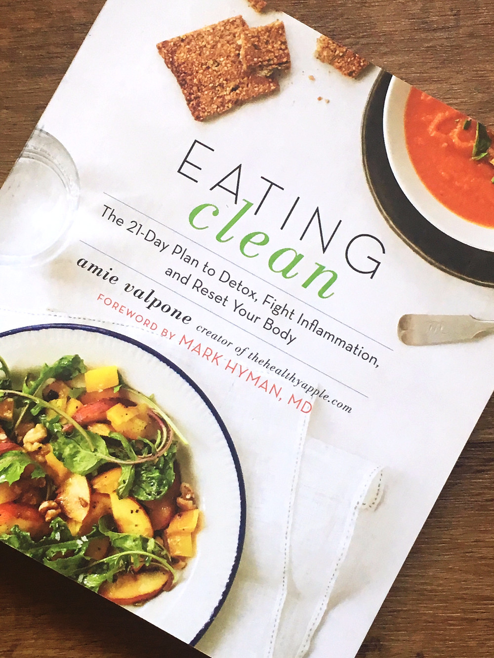 Eating Clean by Amie Valpone: The 21-Day Plan to Detox