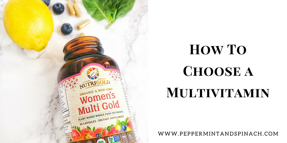 How To Choose a Multivitamin