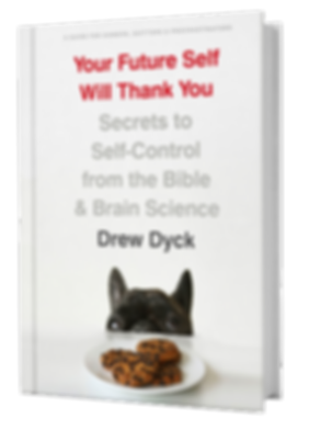 Your Futur Self Will Thank You Drew Dyck Author
