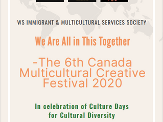 We Are in This Together --The 6th Canada Multicultural Creative Festival 2020