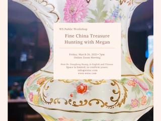Fine China Treasure Hunting with Megan