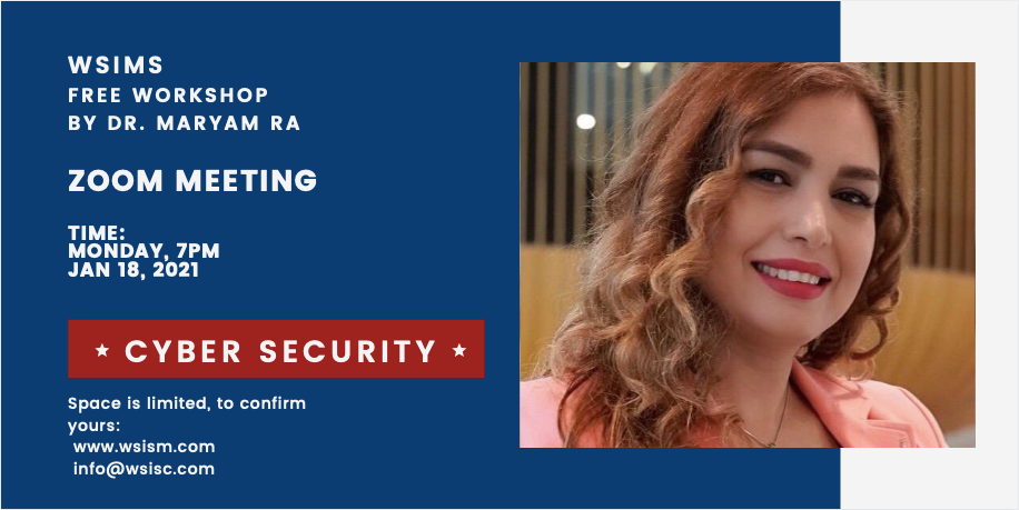 WS Free Workshop about Cyber Security by Dr. Maryam Ra