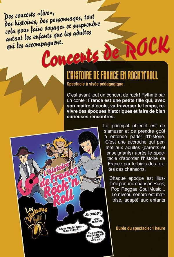 C'est avant tout un concert de rock ! Rythmé par un conte : France est une petite fille qui, avec son maître d'école, va traverser des époques historiques et faire de bien curieuses rencontres.