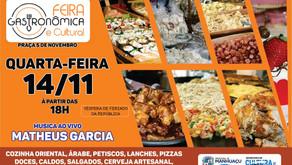 Hoje é dia de Feira Gastronômica no Centro de Manhuaçu