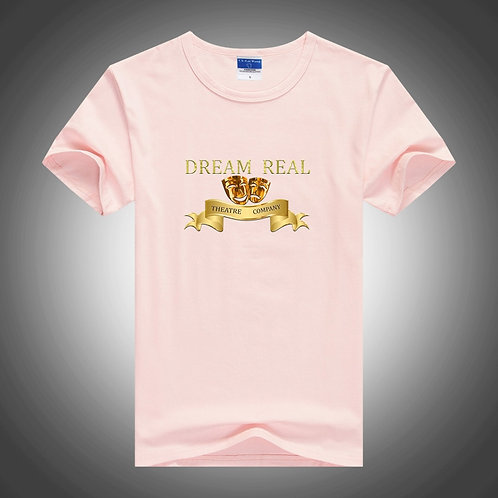 Dream Real Theatre Company  T-Shirt Pink