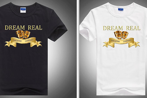 Dream Real Theatre Company T-Shirt White or Black