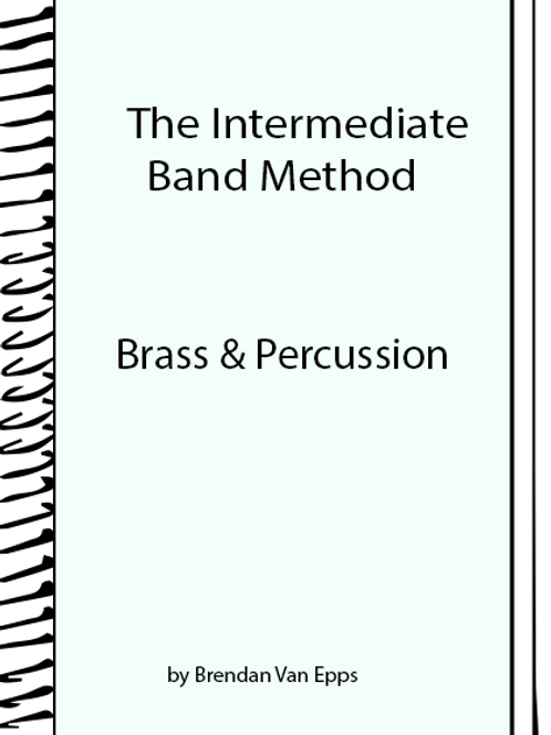 Intermediate Band Method Brass and Percussion