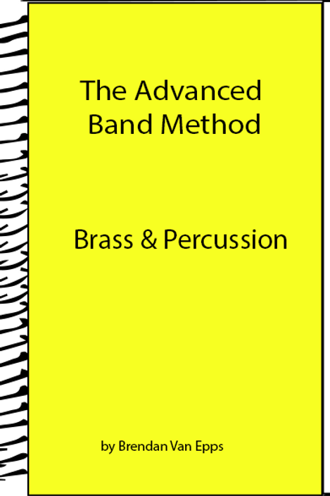 Advanced Band Method Brass and Percussion