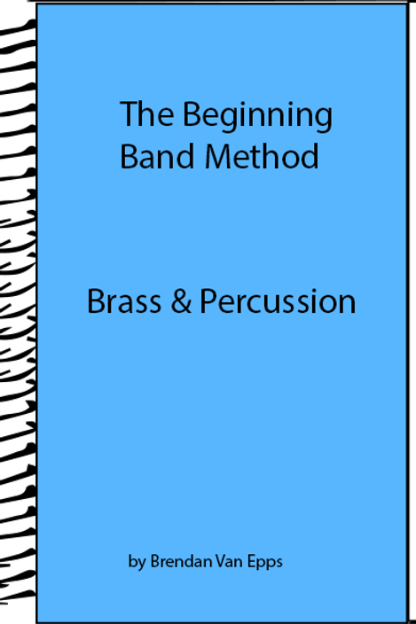 Beginning Band Method Brass and Percussion