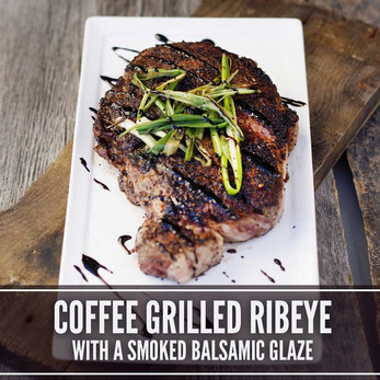 COFFEE GRILLED RIBEYE WITH A SMOKED BALSAMIC GLAZE