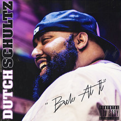 Dutch Schultz - Back At It