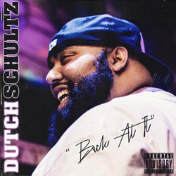 "Dutch Schultz Brings The HEAT over E. Smitty Laced ""Back At It"""