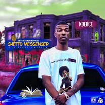 K-Deuce - Ghetto Messenger (Album)