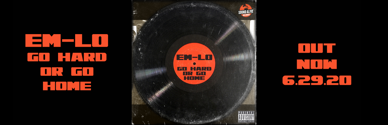 Em-Lo - Go Hard Or Go Home