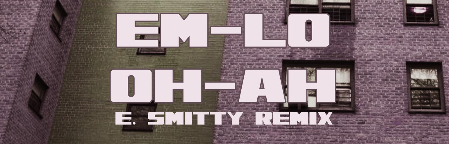 Em-Lo - Oh Ah (Remix)