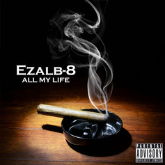 Ezalb-8 - All My Life