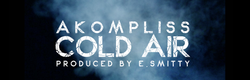 Akompliss - Cold Air