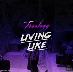 Treology - Living Like