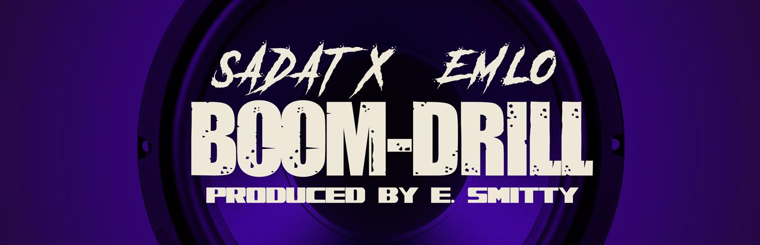 Sadat X, Em-Lo - Boom Drill