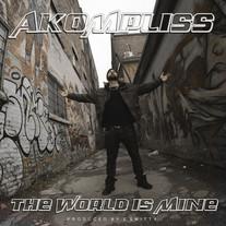 AKOMPLISS - THE WORLD IS MINE
