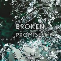Broken Promises - BMT AATM FAMILY - OUT NOW