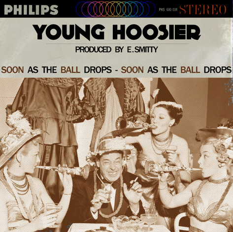 Young Hoosier - Soon As The Ball Drops