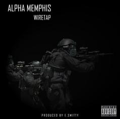 Alpha Memphis - Wiretap
