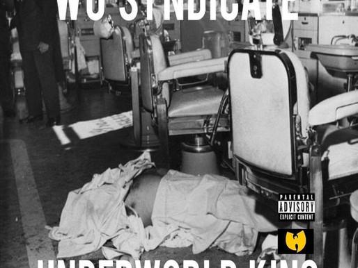 "Wu-Syndicate ""Underworld King"" (Album)"