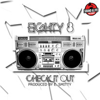 Eighty 8 - Check It Out