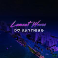 Lamont Waves - Do Anything