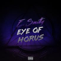 E. Smitty - Eye Of Horus