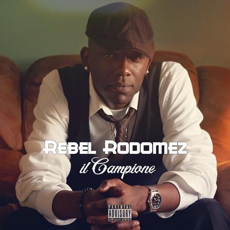 Rebel Rodomez - iL Campione