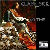 Class_Sick - My Time