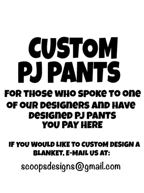 Custom ADULT PJ Pants