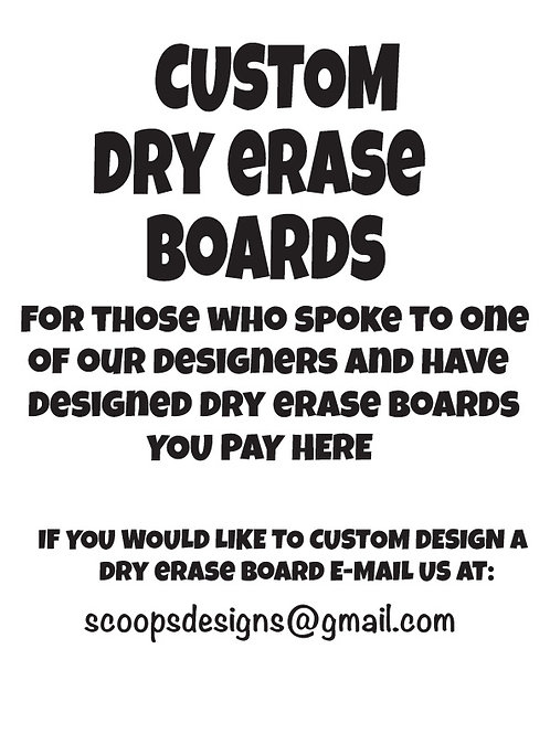Custom Dry Erase Boards