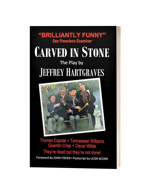 Carved in Stone - The Play by Jeffrey Hartgraves