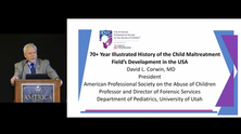 Introducing APSAC's 70+ Year Illustrated History of the Child Maltreatment Field's Development