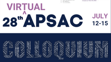 Announcing APSAC's 28th Colloquium |  Offered Virtually July 12-15, 2021