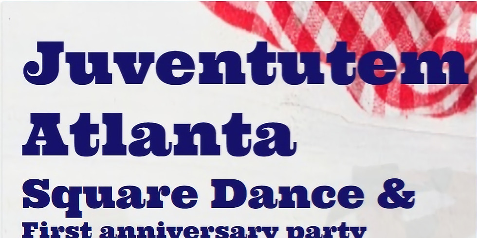 Square Dance & 1st Anniversary Party