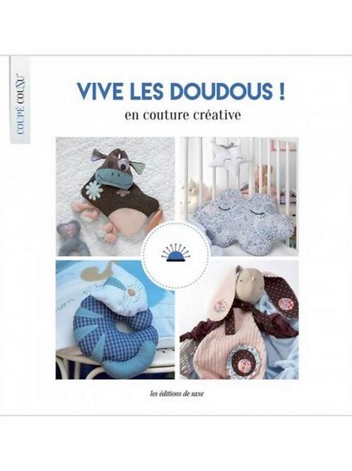 Vive les doudous! en couture créative