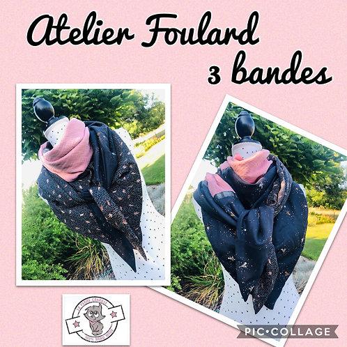 Atelier Foulard 3bandes - Vendredi 23/10 : 9h00 - 12h00