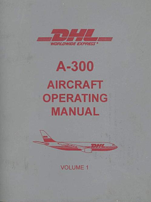 DHL/ASTAR A300 Aircraft Operating Manual, 2 volumes