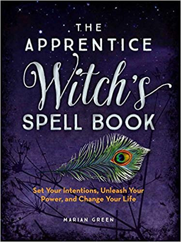 The Apprentice Witch's Spell Book By Marian Green