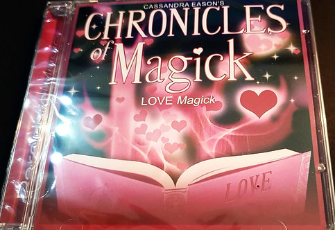Chronicles of Magick 'Love Magick' Magick Course on CD