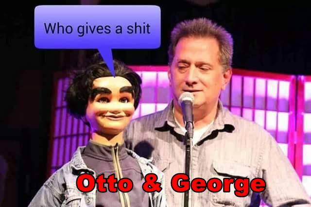 Otto & George