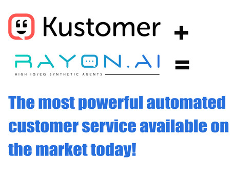 Rayon AI's Kustomer integration enables the most powerful automated customer service available!