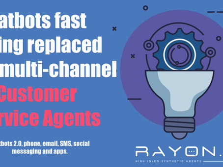 Multi-channel AI Customer Service Agents fast replacing Chatbots - Chatbots 2.0, phone, messaging