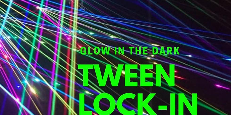 Glow in the Dark Tween Lock-In